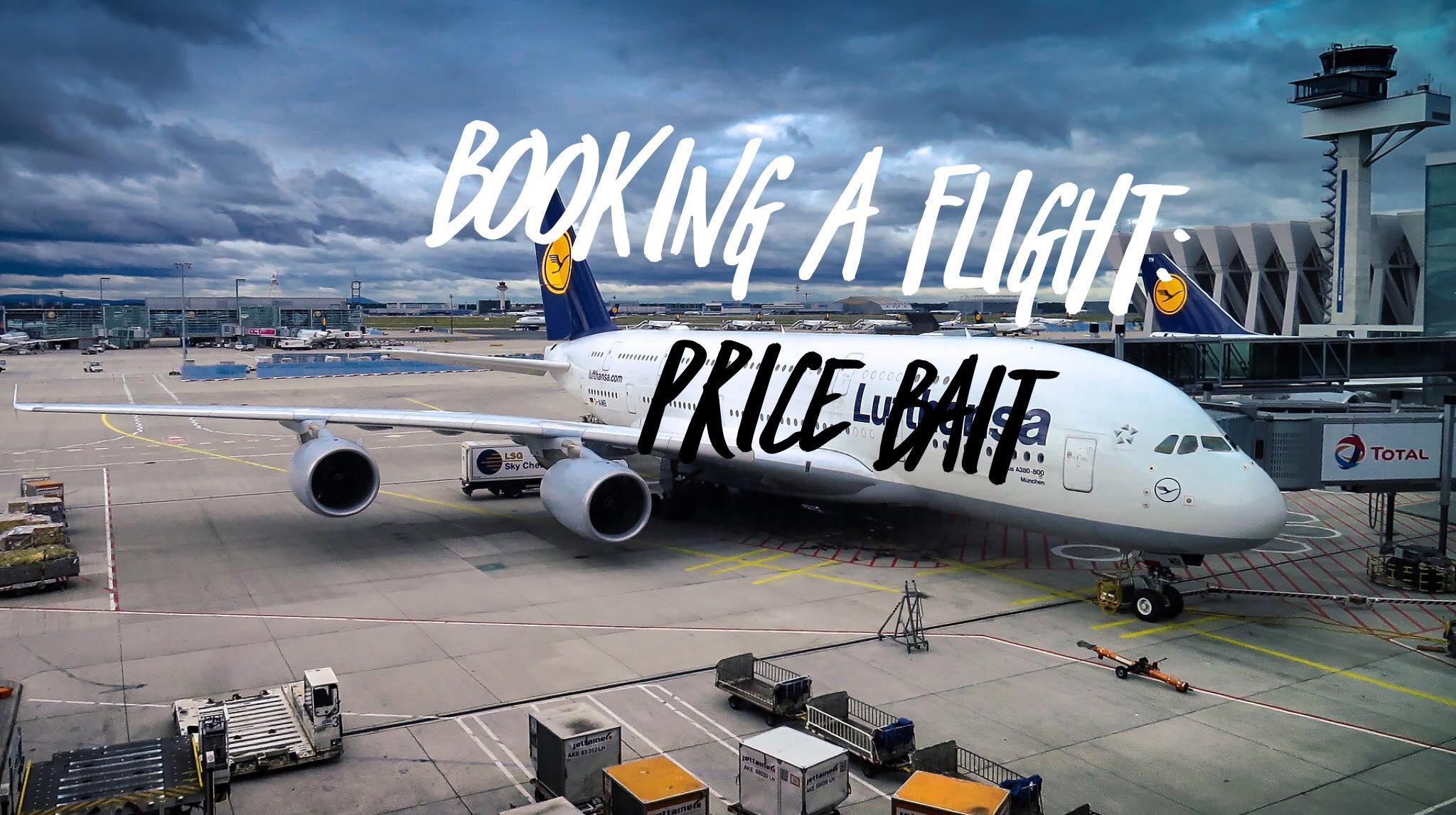 Booking a Flight: Price Bait