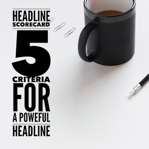 image with text - 5 criteria for a powerful headline